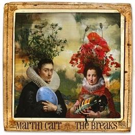 BREAKS MARTIN CARR, CD