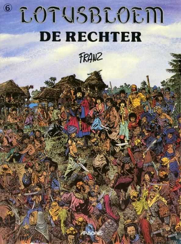 LOTUSBLOEM HC06. DE RECHTER LOTUSBLOEM, Franz, Hardcover