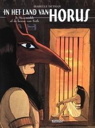 IN HET LAND VAN HORUS 02. MERESANKH OF DE KEUZE VAN SETH IN HET LAND VAN HORUS, Dethan, Isabelle, Paperback