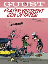 GUUST FLATER 16. FLATER VERDIENT EEN OPTATER GUUST FLATER, Franquin, André, Paperback