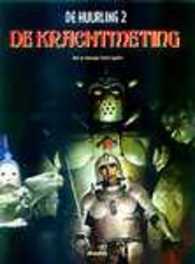 HUURLING 02. DE KRACHTMETING HUURLING, V. Segrelles, Paperback