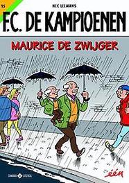 95 Maurice De Zwijger F.C. De Kampioenen, Leemans, Hec, Paperback