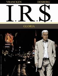 I.R.$. 11. GLORIA I.R.$., VRANCKEN, DESBERG, Paperback