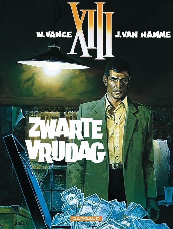 COLLECTIE XIII 01. ZWARTE VRIJDAG COLLECTIE XIII, VANCE, WILLIAM, HAMME, JEAN VAN, Paperback