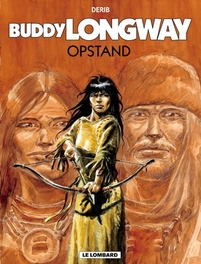 BUDDY LONGWAY 19. OPSTAND BUDDY LONGWAY, Derib, Paperback