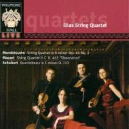 STRING QUARTETS ELIAS STRING QUARTET Audio CD, MENDELSSOHN/MOZART/SCHUBE, CD