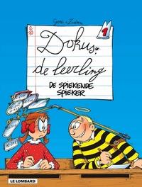 DOKUS DE LEERLING 01. DE SPIEKENDE SPIEKER DOKUS DE LEERLING, Zidrou, Paperback