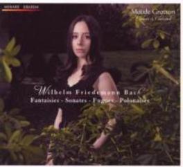 FANTAISIES/SONATES/FUGUES MAUDE GRATTON Audio CD, W.F. BACH, CD