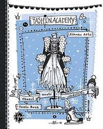Chanel meets Cinderella: 4: Fashion Academy. Simone Arts, Hardcover