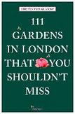 111 Gardens in London That...