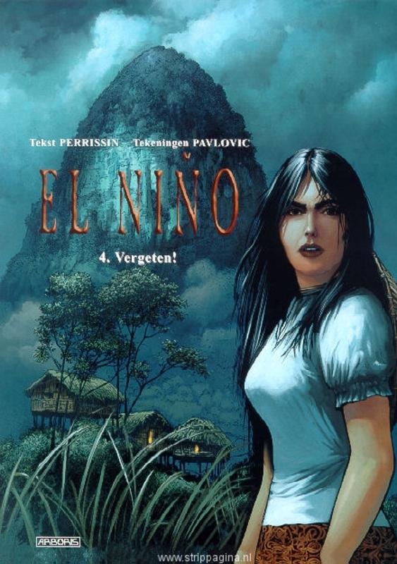 EL NINO 04. VERGETEN! EL NINO, Perrissin, Christian, Paperback