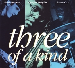 THREE OF A KIND MADSEN, PETER -TRIO-, CD