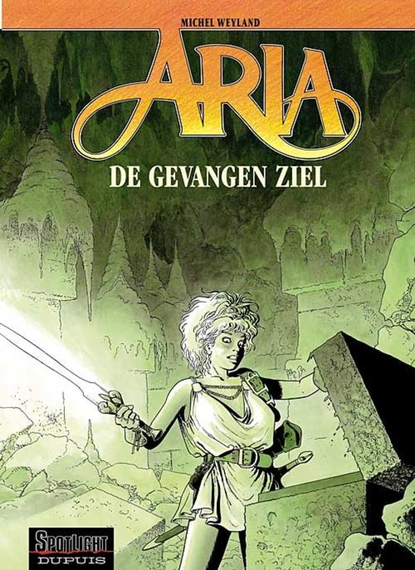 ARIA 24. DE GEVANGEN ZIEL ARIA, WEYLAND, MICHEL, Paperback