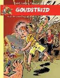 BOB EVERS 04. DE STRIJD OM HET GOUDSCHIP BOB EVERS, OUDENAARDEN, JONKERS, Paperback