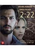2:22 CAST: TERESA PALMER, MICHIEL HUISMAN
