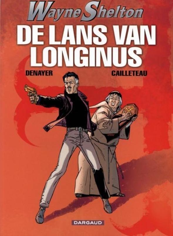 WAYNE SHELTON 07. DE LANS VAN LONGINUS WAYNE SHELTON, DENAYER, CHRISTIAN, Paperback