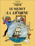 TINTIN HC11. LE SECRET DE LA LICORNE