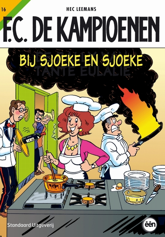KAMPIOENEN 16. BIJ SJOEKE EN SJOEKE F.C. De Kampioenen, Leemans, Hec, Paperback