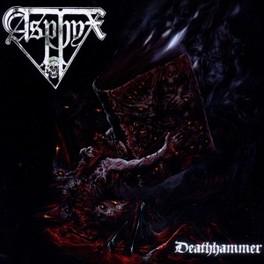 DEATHHAMMER ASPHYX, CD