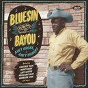 BLUESIN' BY THE BAYOU -.....