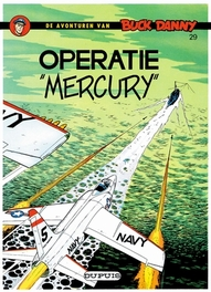 BUCK DANNY 029. OPERATIE MERCURY BUCK DANNY, HUBINON, VICTOR, CHARLIER, JEAN-MICHEL, Paperback