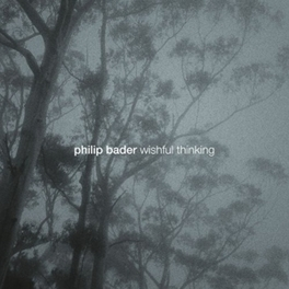 WISHFUL THINKING PHILIP BADER, CD