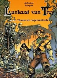 LANFEUST VAN TROY 02. THANOS, DE SCHAAMTELOZE LANFEUST VAN TROY, TARQUIN D, ARLESTON S, Paperback