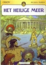 ORION 01. HET HEILIGE MEER HET HEILIGE MEER, Martin, Jacques, Paperback