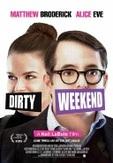 Dirty weekend, (DVD)