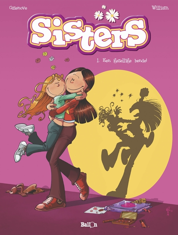 SISTERS 01. EEN GEZELLIGE BENDE scen. Cazenove & William ; tek. William, William, Paperback