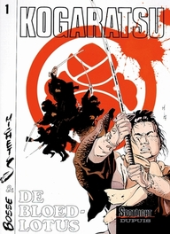 KOGARATSU 01. DE BLOEDLOTUS KOGARATSU, Bosse, Paperback
