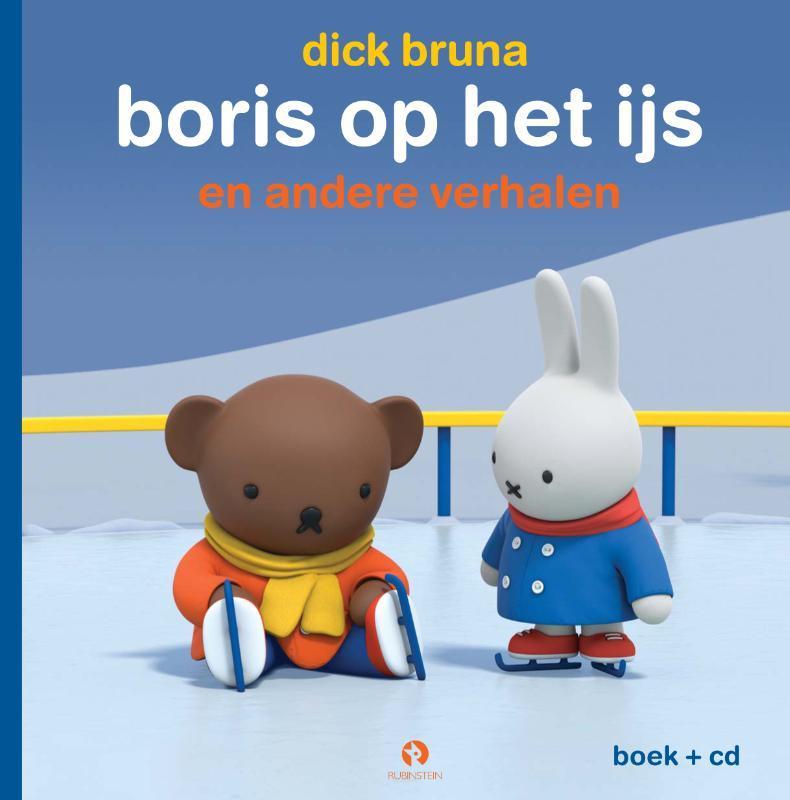 Boris op het ijs Nijntjes avonturen groot en klein, Boek + Cd