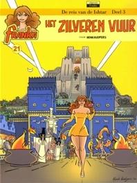 Het zilveren vuur FRANKA, Kuijpers, Henk, Paperback