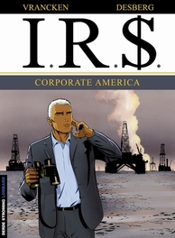 I.R.$. 07. CORPORATE AMERICA I.R.$., VRANCKEN, BERNARD, DESBERG, STEPHEN, Paperback