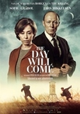 Day will come, (DVD)
