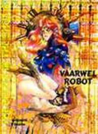 GHOST IN THE SHELL 06. VAARWEL ROBOT GHOST IN THE SHELL, SHIROW, SHIROW, Paperback
