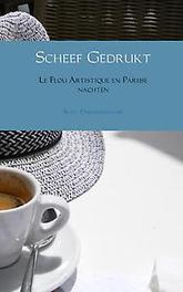9789402164848 - Le Flou Artistique en Parijse nachten. le Flou Artistique en Parijse nachten, Deraedemaeker, Sven, Paperback - Boek