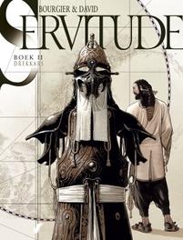SERVITUDE HC02. DREKKARS SERVITUDE, David, Fabrice, Hardcover