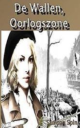 9789402164268 - De Wallen, oorlogszone. Samson Spin, Paperback - Boek