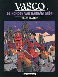 VASCO 10. DE HONDEN VAN BAHRAM GHOR VASCO, Chaillet, Gilles, Paperback