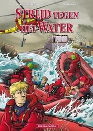 EUREDUCATION 06. STRIJD TEGEN HET WATER EUREDUCATION, VERHAEGEN, MARC, KRAGT, JAN, Paperback