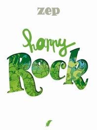 HAPPY 03. HAPPY ROCK HAPPY, Zep, Paperback