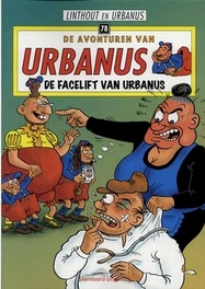 De facelift van Urbanus URBANUS, Willy Linthout, Paperback