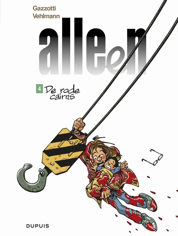 ALLEEN 04. DE RODE CAIRNS ALLEEN, Vehlmann, Fabien, Paperback