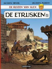 ALEX, DE REIZEN VAN 09. DE ETRUSKEN 01 DE ETRUSKEN DEEL 1, Martin, Jacques, Paperback