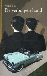 De verborgen hand roman, Noud Bles, Paperback