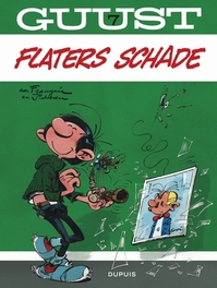 GUUST FLATER 07. FLATERS SCHADE GUUST FLATER, FRANQUIN, ANDRÉ, FRANQUIN, ANDRÉ, Paperback
