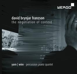 NEGOTIATION OF CONTEXT LAURA BARGER/IAN ANTONIO/RUSSELL GREENBERG D.B. FRANZSON, CD