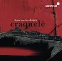 CRAQUELE:FOR LARGE ORCHES HR-SINFONIE ORCHESTER/YURI MATSUZAKI