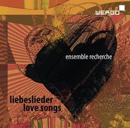 LOVE SONGS ENSEMBLE RECHERCHE ENSEMBLE RECHERCHE, CD